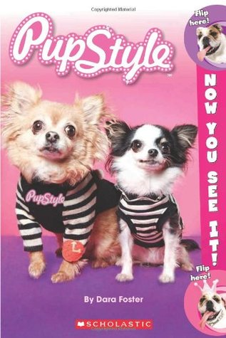 Now You See It! Pupstyle