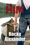 The Him: A Novelette of Extreme Horror