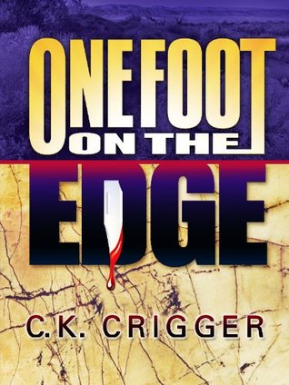 One Foot on the Edge (The China Bohannon mysteries)