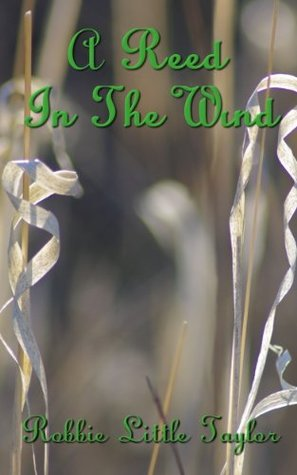 A Reed In The Wind