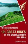 Foghorn Outdoors 101 Great Hikes of the San Francisco Bay Area