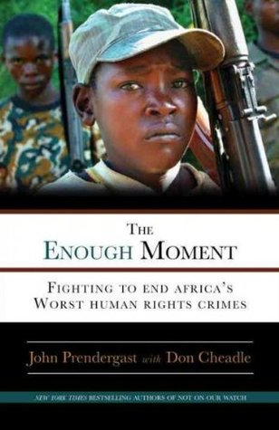 The Enough Moment by John Prendergast