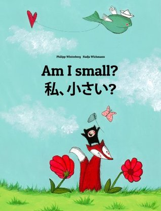 Am I Small? Watashi, Chisai? (私,小さい?)