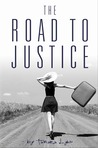 The Road to Justice  (The Ugly Tree, 3)