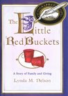 Little Red Buckets: A Story of Family and Giving