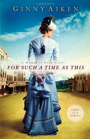 For Such a Time as This by Ginny Aiken