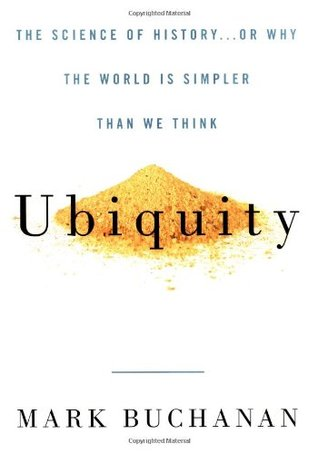 Ubiquity: The Science of History...or Why the World is Simpler Than We Think