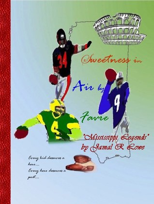 "Sweetness in Air by Favre: ""Mississippi Legends"""