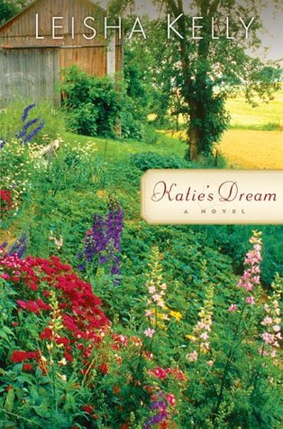 Katie's Dream by Leisha Kelly