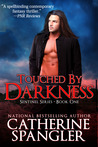 Touched by Darkness (The Sentinel, #1)