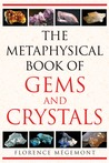 The Metaphysical Book of Gems and Crystals