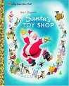 Santa's Toy Shop (a Big Little Golden Book)