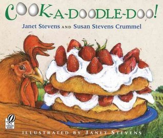 Cook-a-Doodle-Doo! by Janet Stevens