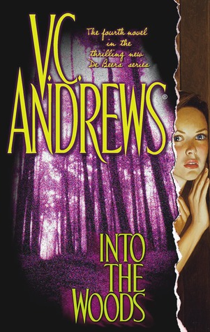Into the Woods by V.C. Andrews