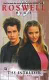 The Intruder (Roswell High, #5)
