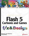 Flash 5 Cartoons and Games f/x and Design