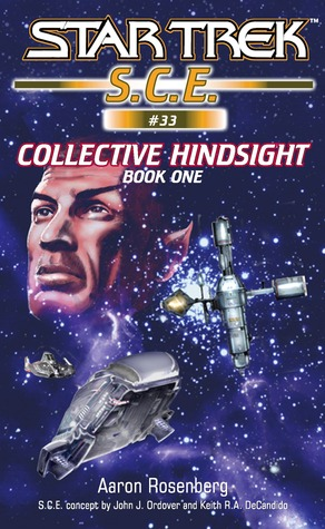 Collective Hindsight 1 (Star Trek S.C.E. #33)