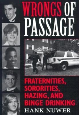 Wrongs of Passage by Hank Nuwer