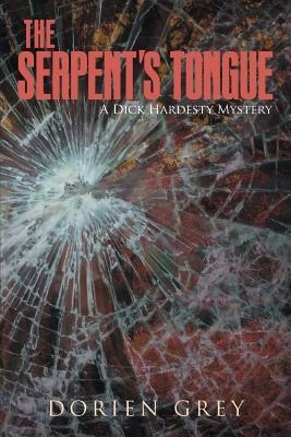 The Serpent's Tongue (A Dick Hardesty Mystery, #15)