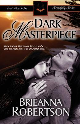 Dark Masterpiece (Serendipity Series, #3)
