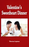 Valentine's Sweetheart Dinner