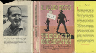The Great Chili Confrontation: A Dramatic History of the Decade's Most Impassioned Culinary Embroilment, with Recipes,