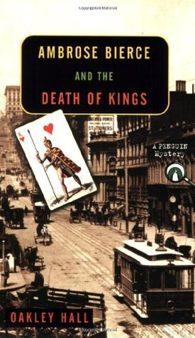 Ambrose Bierce and the Death of Kings (Ambrose Bierce #2)