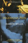 Ingenious Pain: A Novel (Harvest Book)