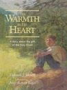 The Warmth in His Heart: A Story about the Gift of the Holy Ghost