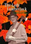 The Lady Lumberjack: An Annotated Collection of Dorothea Mitchell's Writings