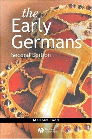The Early Germans by Malcolm Todd
