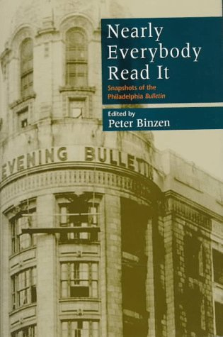 Nearly Everybody Read It by Peter Binzen