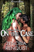 On the Case (Guardian's Tales, #2)