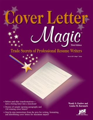 cover letter magic trade secrets of professional resume writers Cover letter magic: trade secrets of professional resume writers [wendy s enelow, louise kursmark] on amazoncom free.