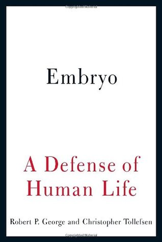 Embryo by Robert P. George