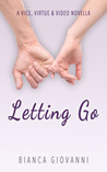 Letting Go (Vice, Virtue & Video #1.5)