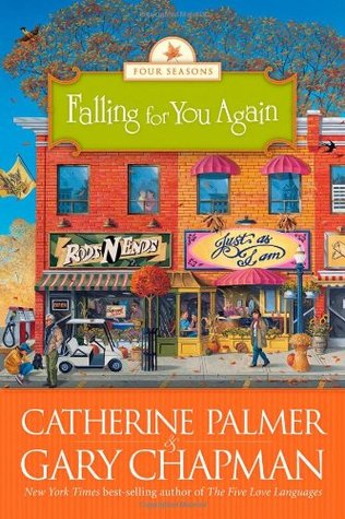 Falling for You Again by Catherine   Palmer