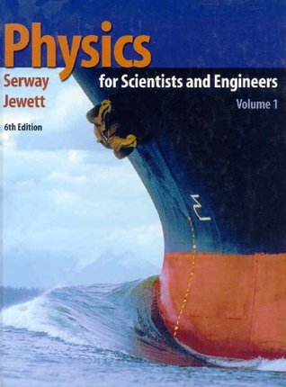 Physics for Scientists and Engineers, Volume 1, Chapters 1-22 by Raymond A. Serway