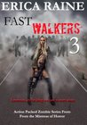Fast Walkers 3: Extermination (The Dead Trilogy Book Three)