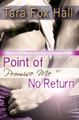 Point of No Return (Promise Me, #7)