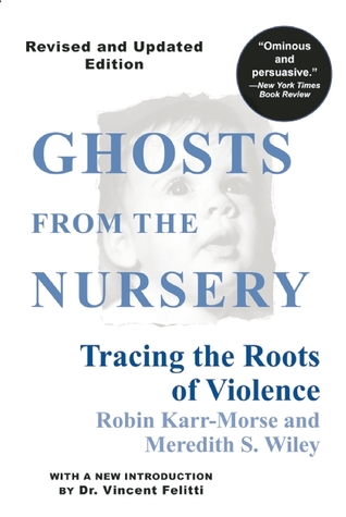 Ghosts from the Nursery by Robin Karr-Morse
