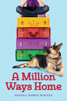 A Million Ways Home by Dianna Dorisi Winget