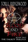 Blood and Fire (The Talbot Trilogy, #2)