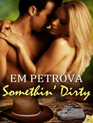 Somethin' Dirty (Country Fever #4)