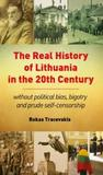 The Real History of Lithuania in the 20th Century