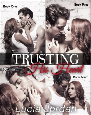Trusting His Heart: Complete Collection
