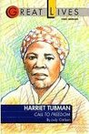 Harriet Tubman: Call to Freedom Great Lives Series
