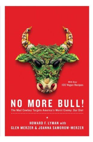 No More Bull! by Howard F. Lyman