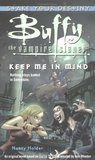 Keep Me in Mind (Buffy the Vampire Slayer: Season 2, #1)