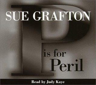 P is for Peril (Kinsey Millhone Mystery)